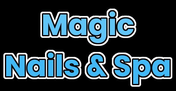 Magic Nails Spa Best Nail Salon In Denver